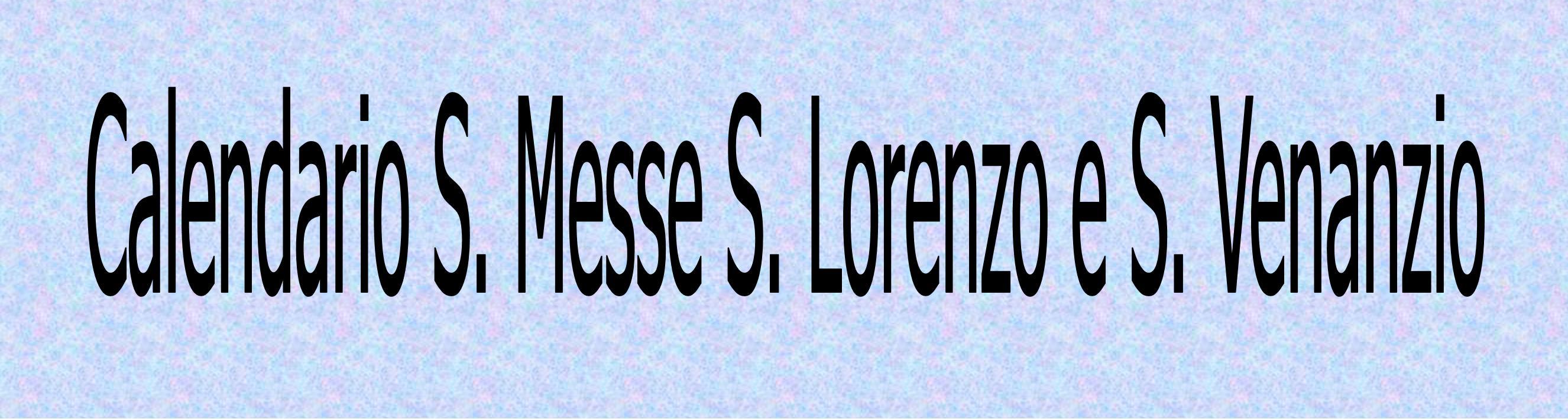 S.LORENZO S. VENANZIO