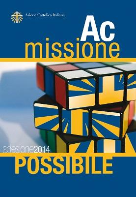 Azione Cattolica Italiana - Adesione 2014 - missione possibile